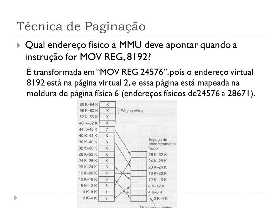 Técnica de Paginação Qual endereço físico a MMU deve apontar quando a instrução for MOV REG, 8192
