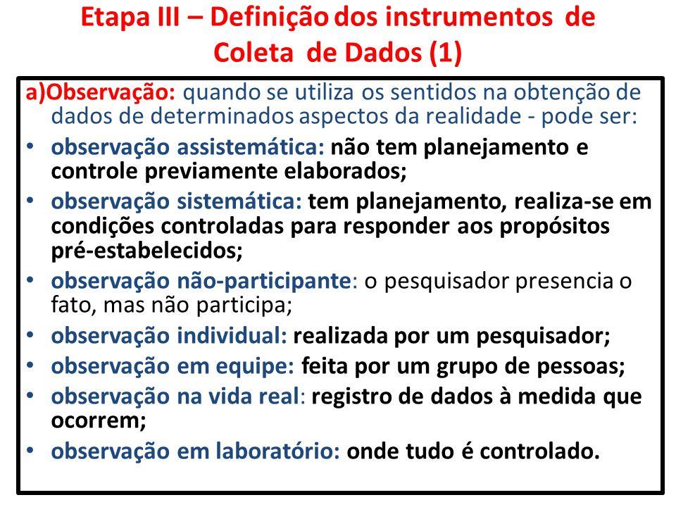 Etapa III – Definição dos instrumentos de Coleta de Dados (1)