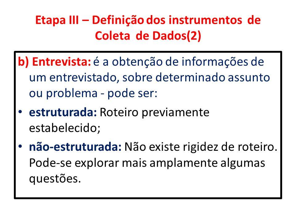 Etapa III – Definição dos instrumentos de Coleta de Dados(2)