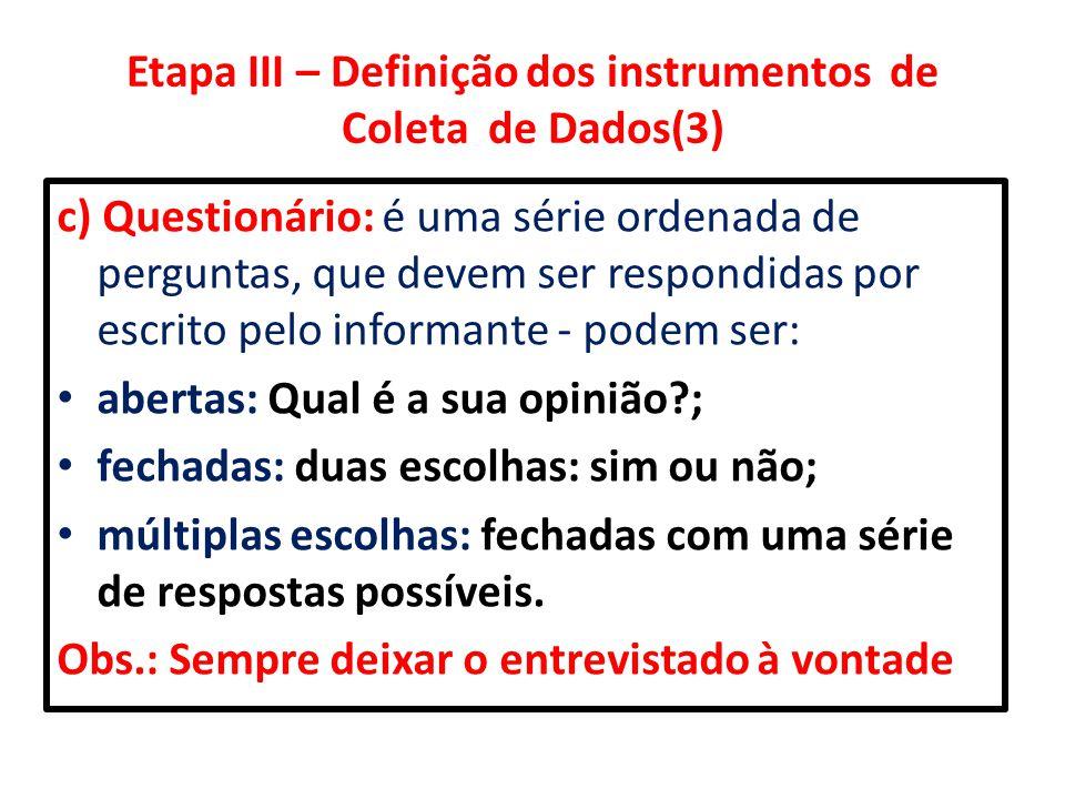 Etapa III – Definição dos instrumentos de Coleta de Dados(3)