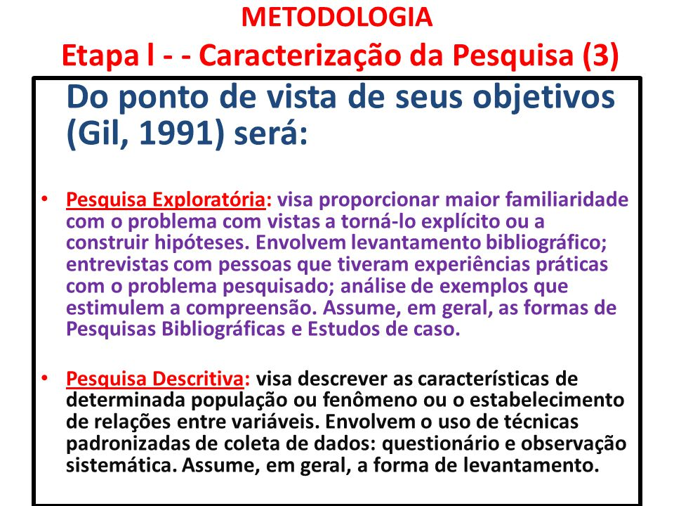 METODOLOGIA Etapa l - - Caracterização da Pesquisa (3)