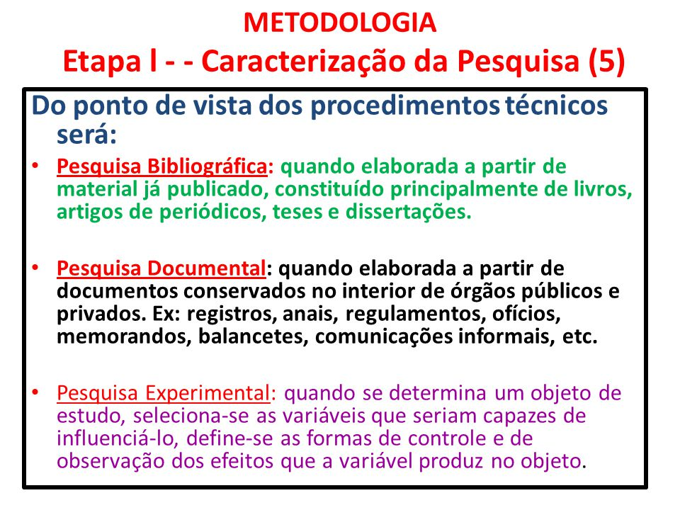 METODOLOGIA Etapa l - - Caracterização da Pesquisa (5)