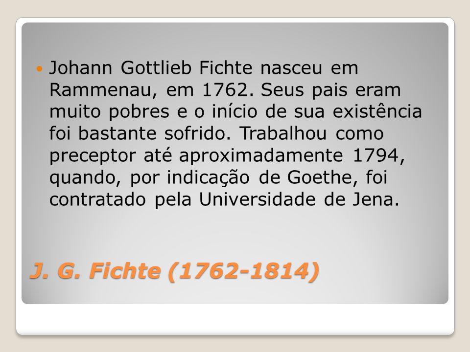 Johann Gottlieb Fichte nasceu em Rammenau, em 1762