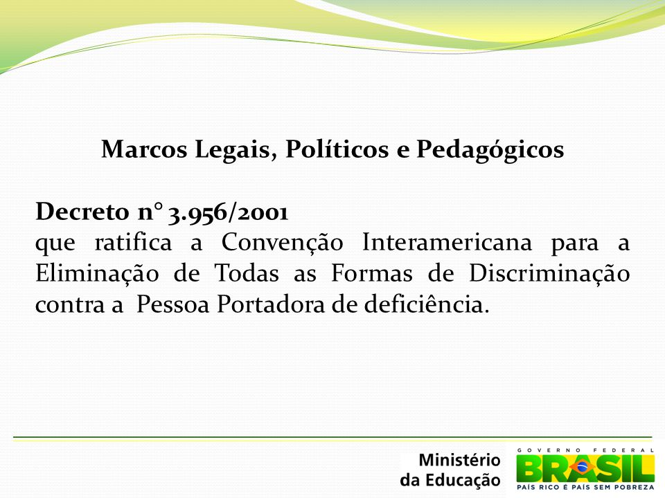 Marcos Legais, Políticos e Pedagógicos
