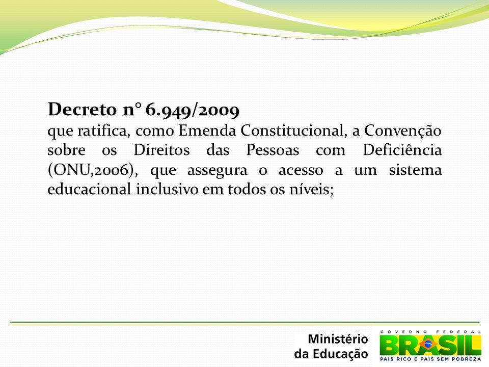Decreto n° 6.949/2009