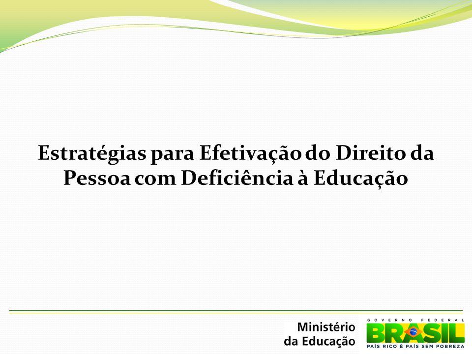 Estratégias para Efetivação do Direito da Pessoa com Deficiência à Educação