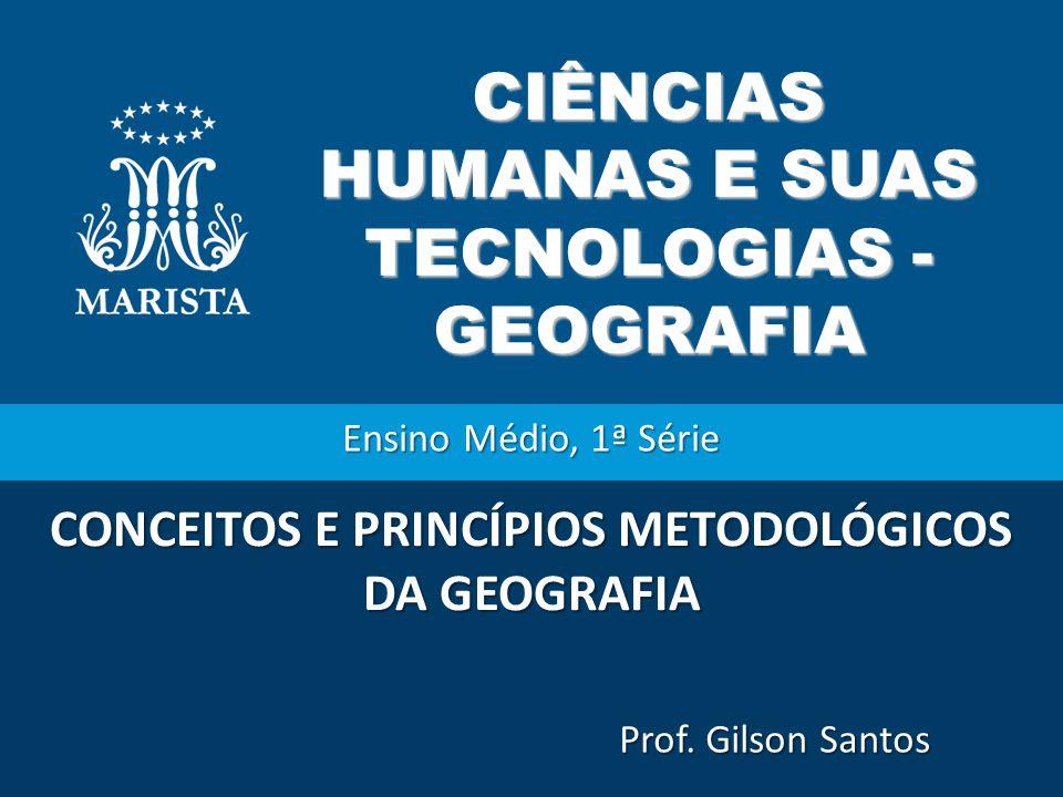 CIÊNCIAS HUMANAS E SUAS TECNOLOGIAS - GEOGRAFIA