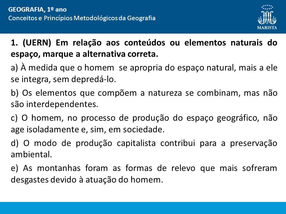 GEOGRAFIA, 1º ano Conceitos e Princípios Metodológicos da Geografia. EXERCÍCIO.