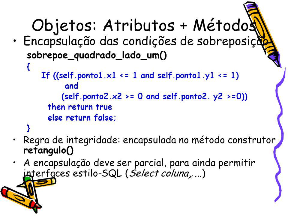 Objetos: Atributos + Métodos