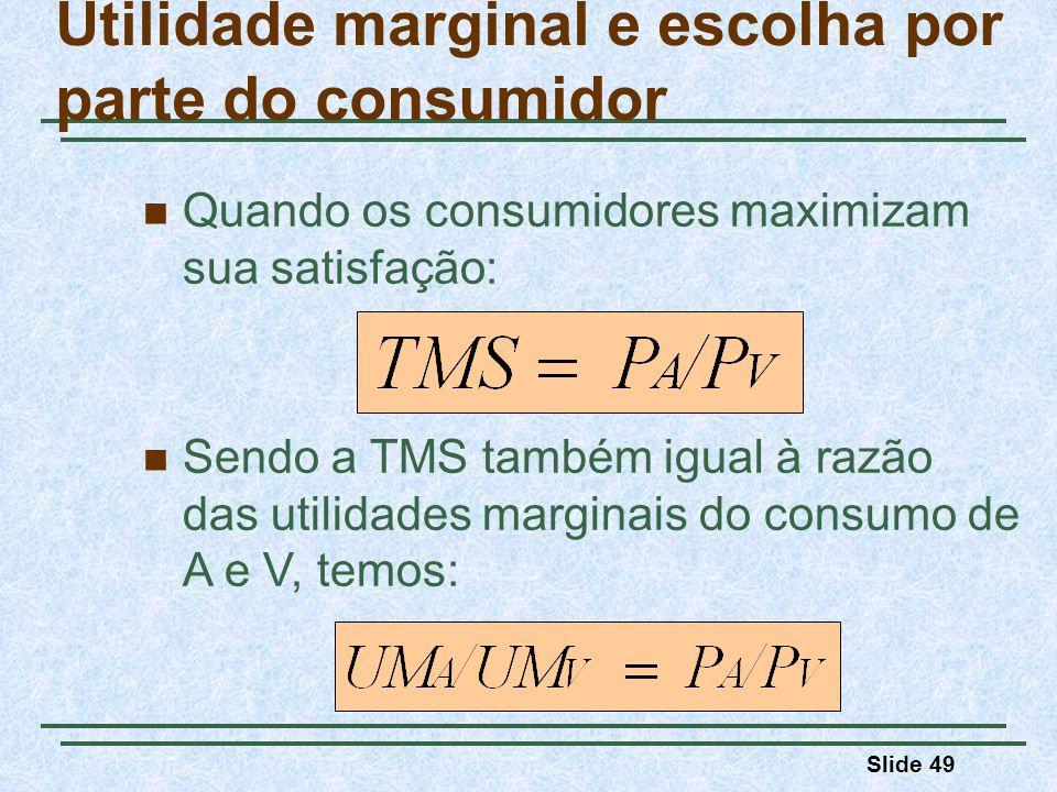 Utilidade marginal e escolha por parte do consumidor