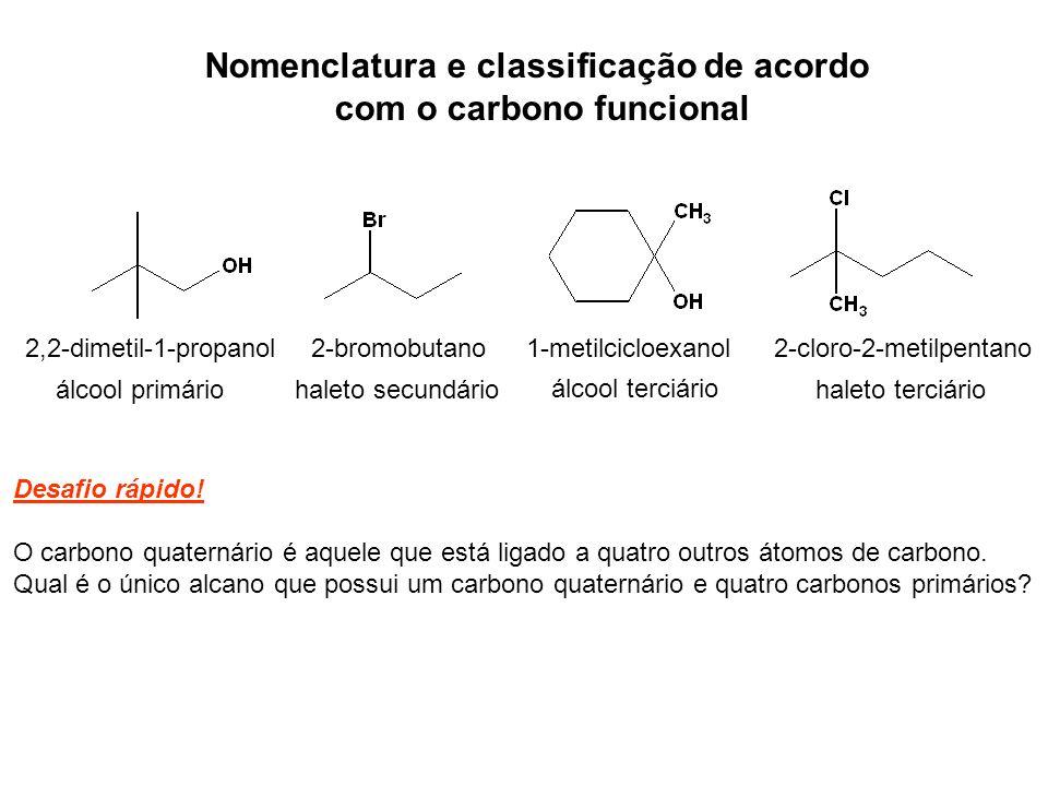Nomenclatura e classificação de acordo com o carbono funcional