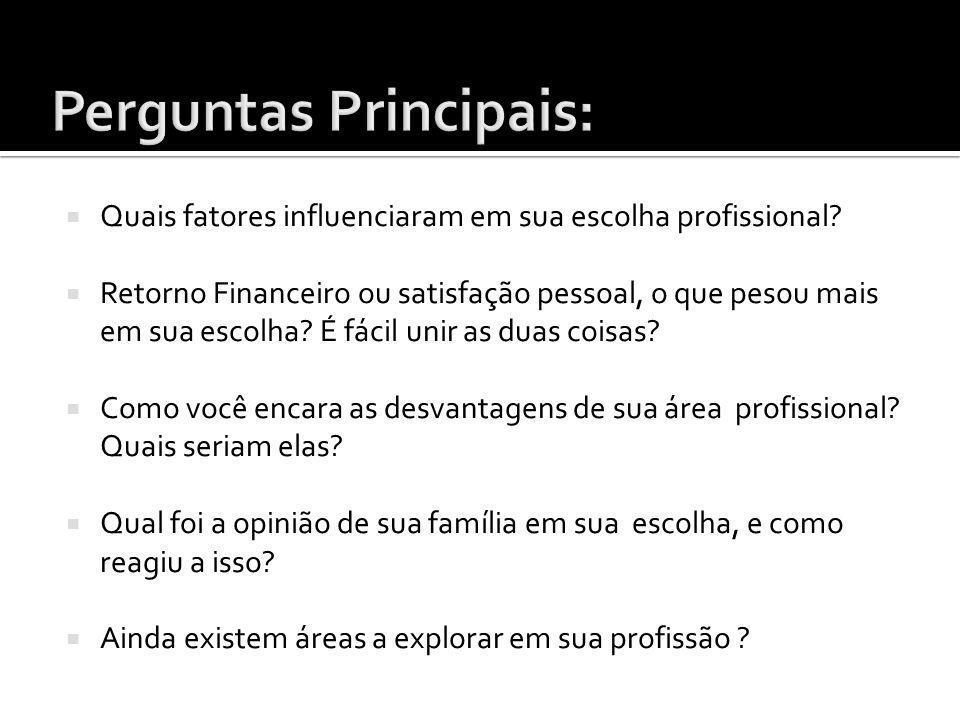 Perguntas Principais: