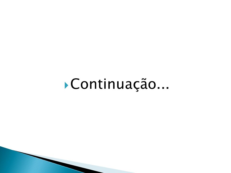 Continuação...