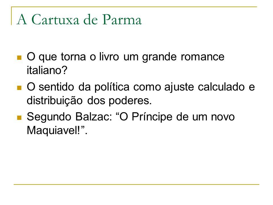 A Cartuxa de Parma O que torna o livro um grande romance italiano