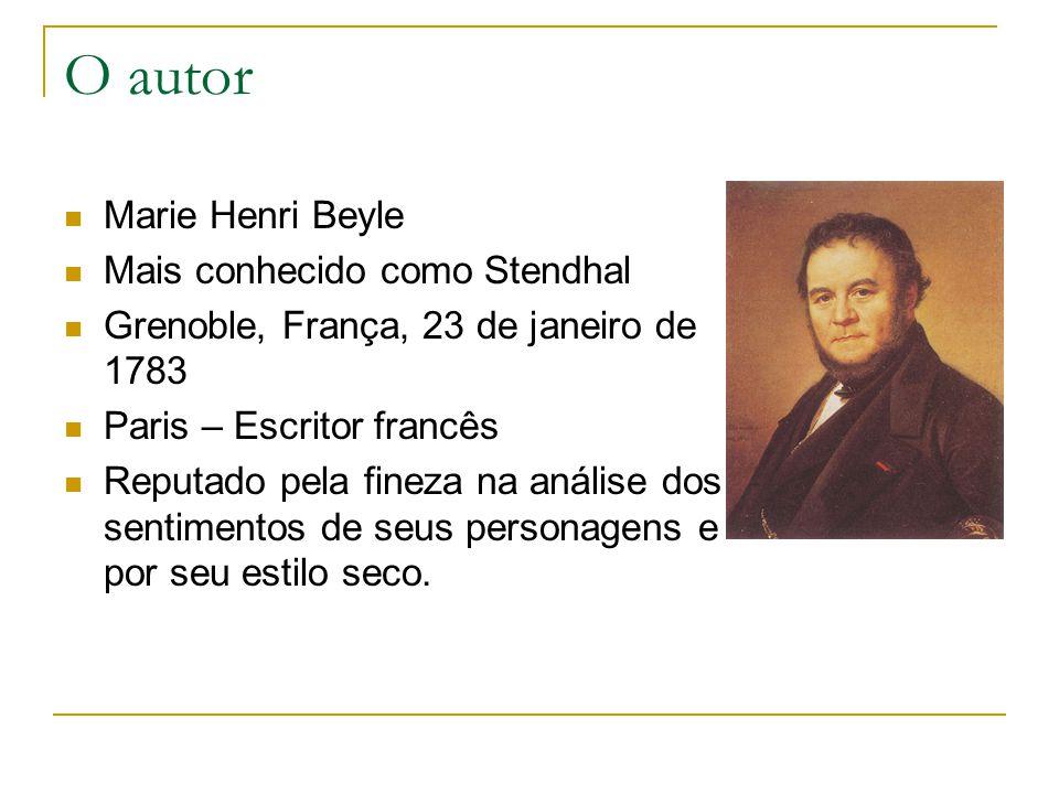 O autor Marie Henri Beyle Mais conhecido como Stendhal