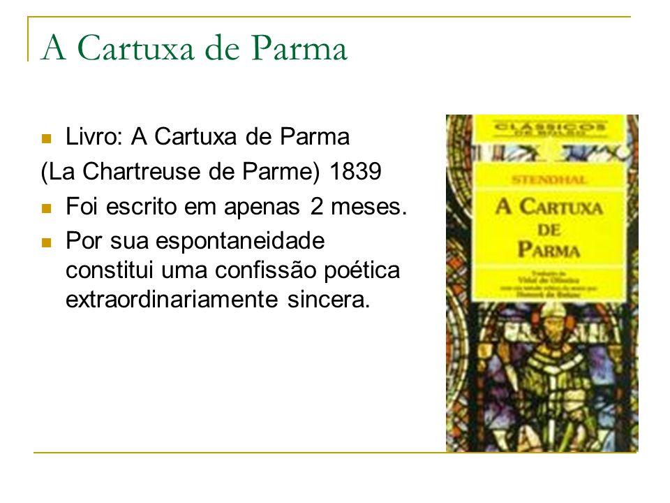 A Cartuxa de Parma Livro: A Cartuxa de Parma