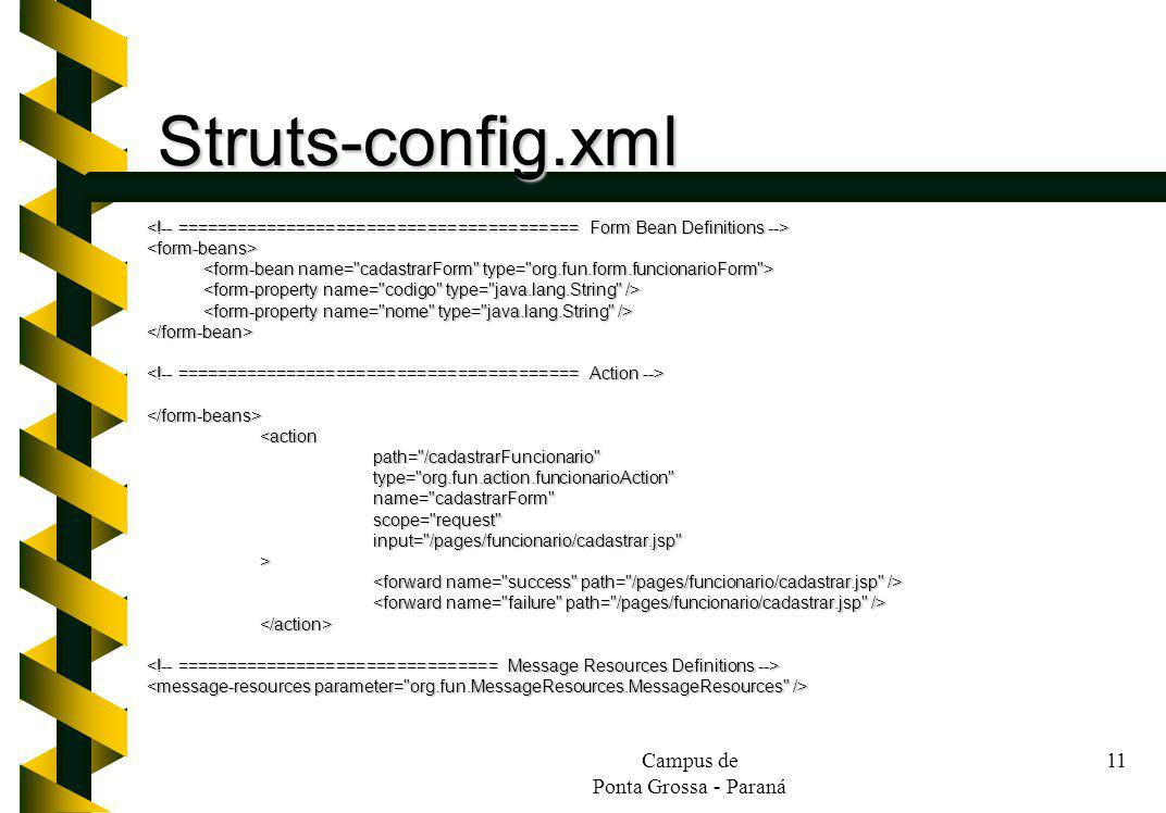Struts-config.xml Campus de Ponta Grossa - Paraná