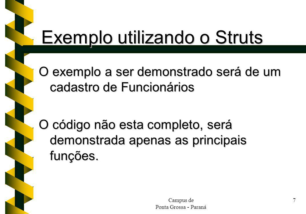 Exemplo utilizando o Struts