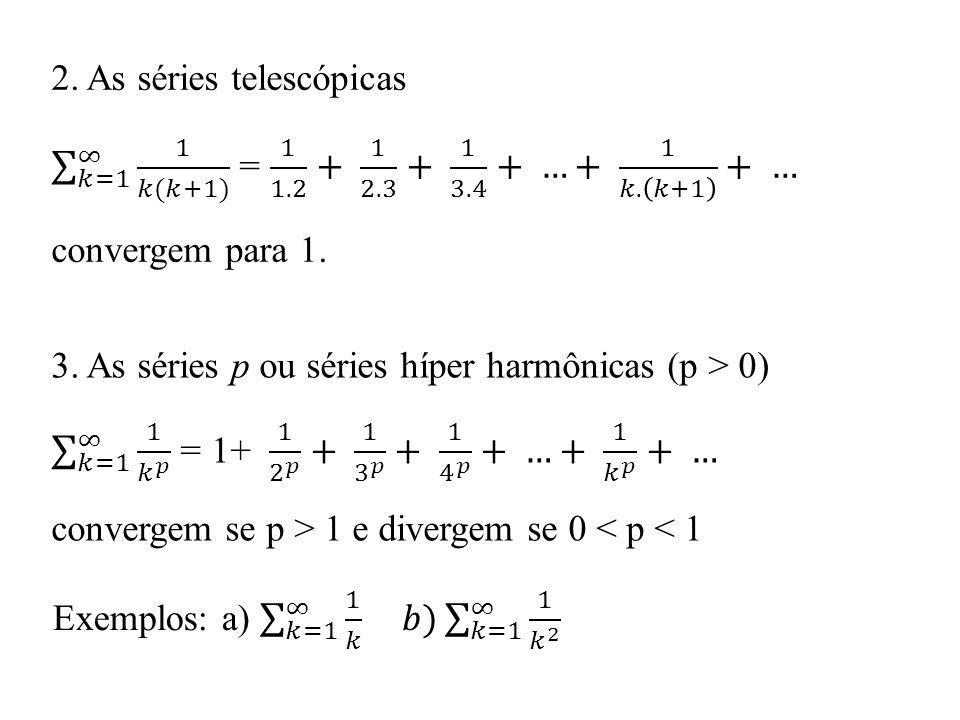 2. As séries telescópicas
