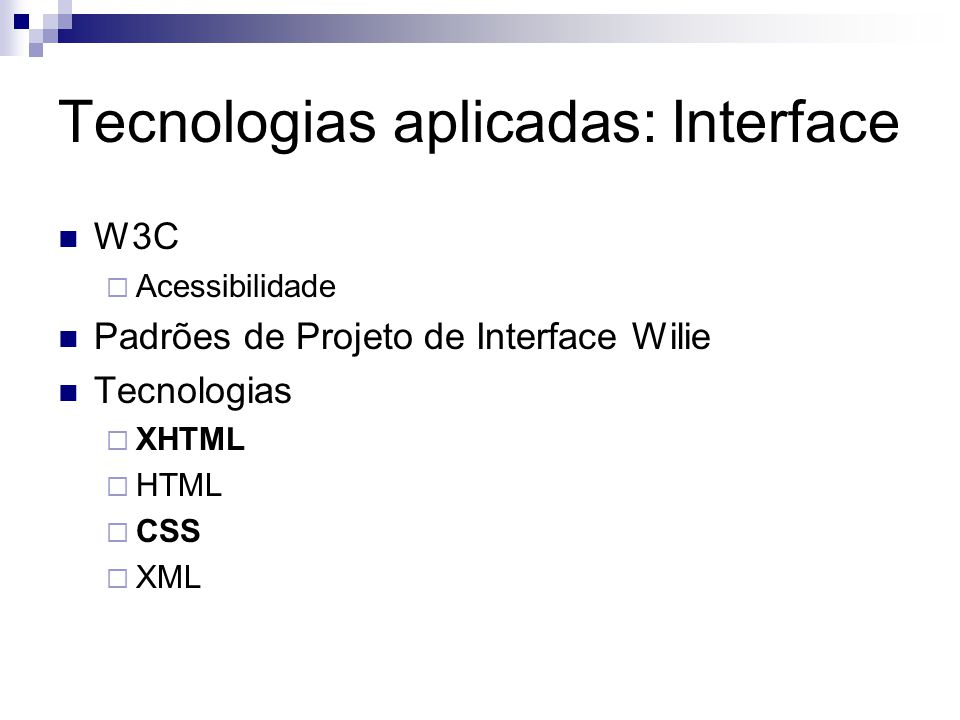 Tecnologias aplicadas: Interface