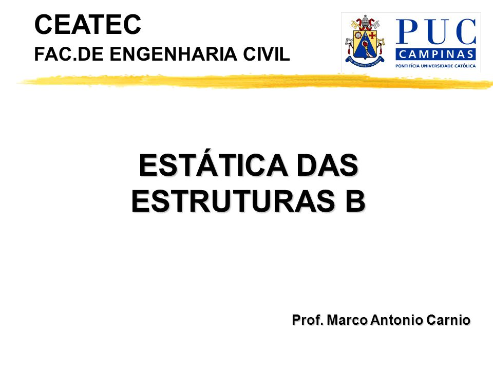 ESTÁTICA DAS ESTRUTURAS B