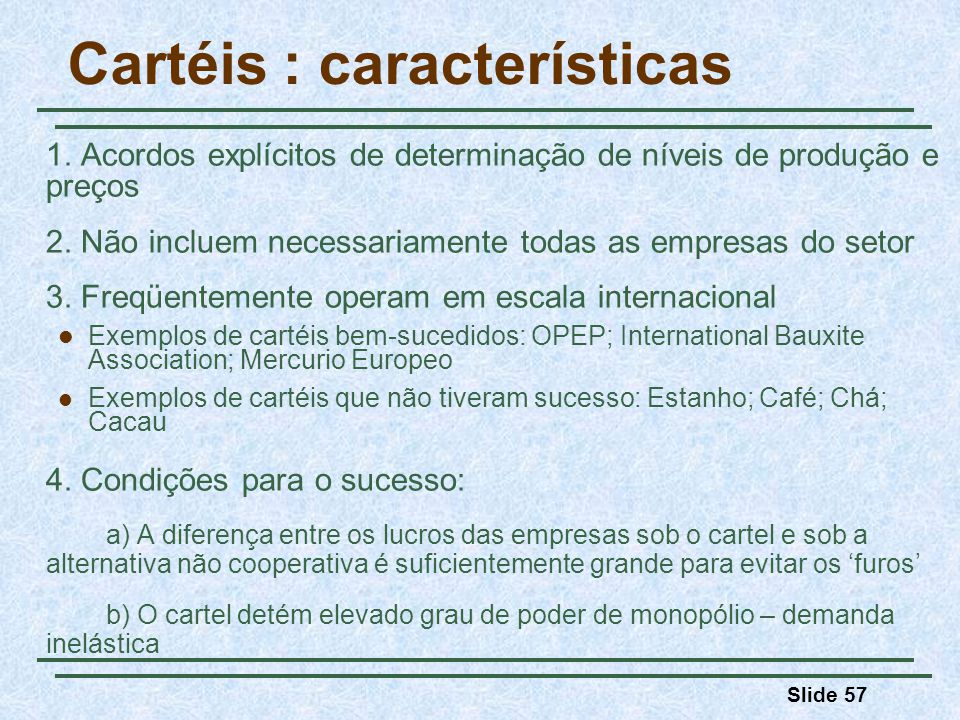 Cartéis : características