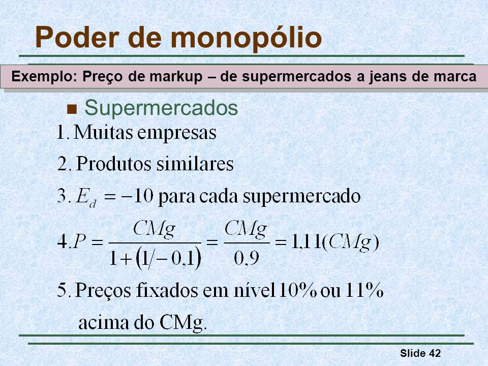 Exemplo: Preço de markup – de supermercados a jeans de marca