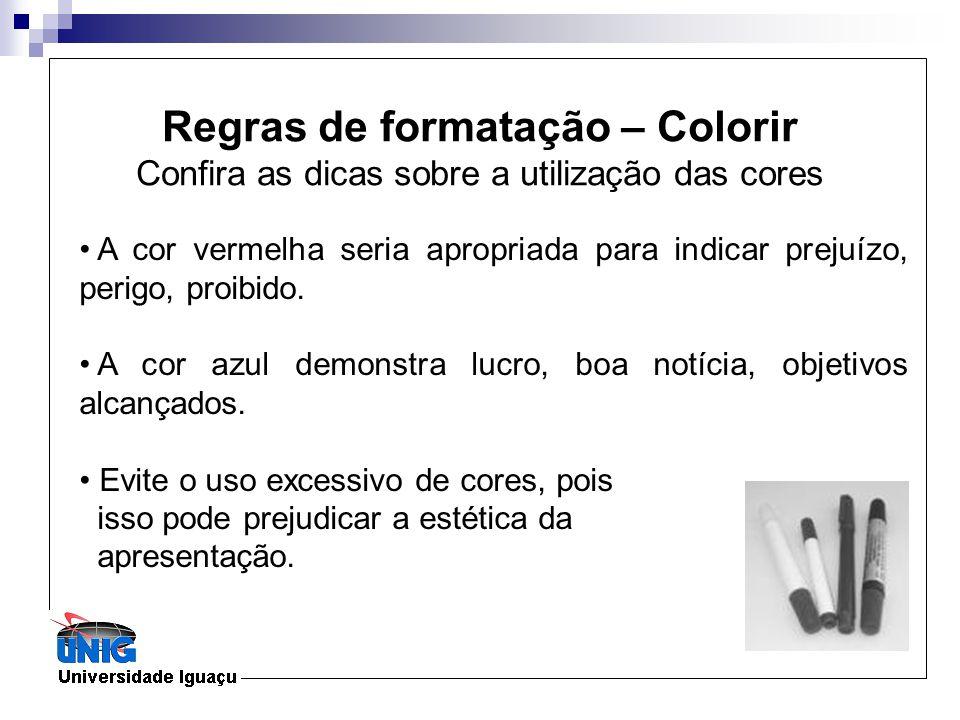 Regras de formatação – Colorir