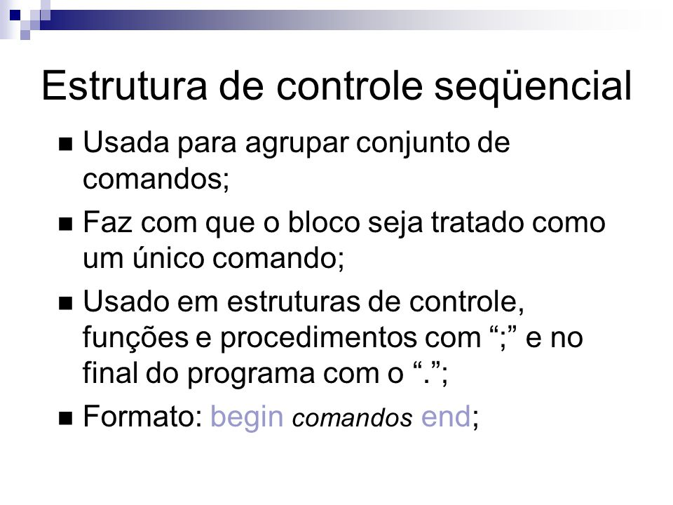 Estrutura de controle seqüencial