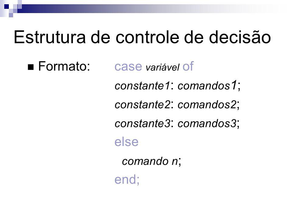 Estrutura de controle de decisão