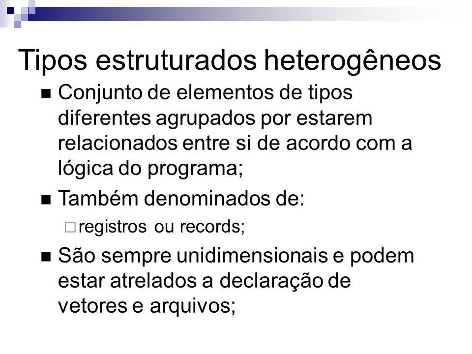 Tipos estruturados heterogêneos
