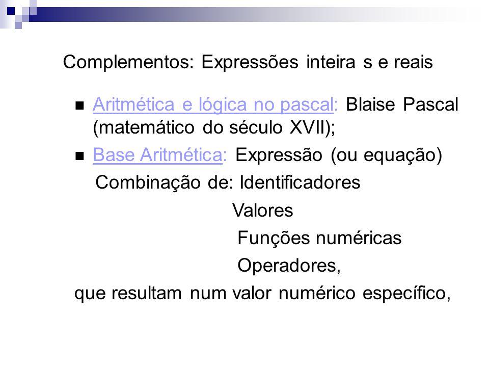 Complementos: Expressões inteira s e reais