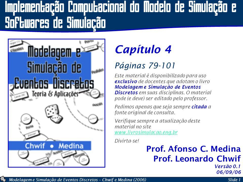 Implementação Computacional do Modelo de Simulação e Softwares de Simulação