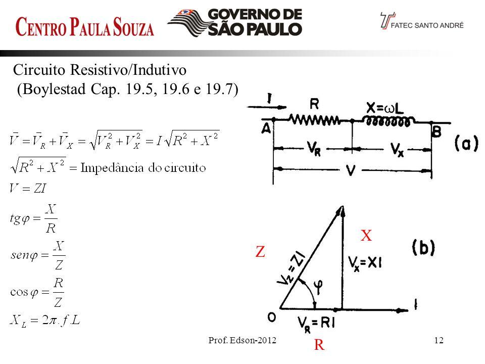 Circuito Resistivo/Indutivo (Boylestad Cap. 19.5, 19.6 e 19.7)