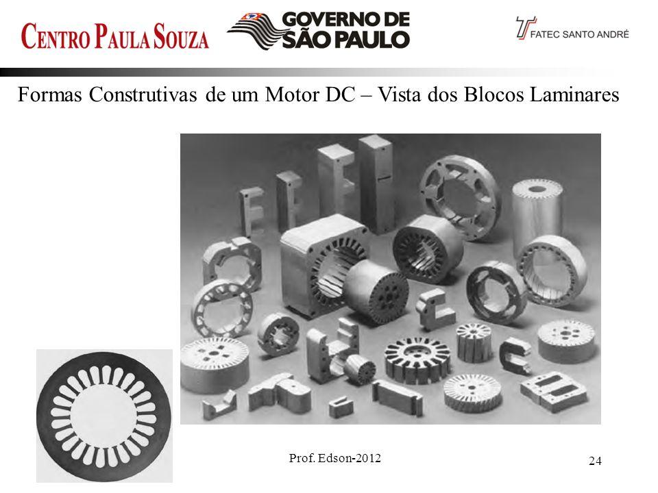 Formas Construtivas de um Motor DC – Vista dos Blocos Laminares