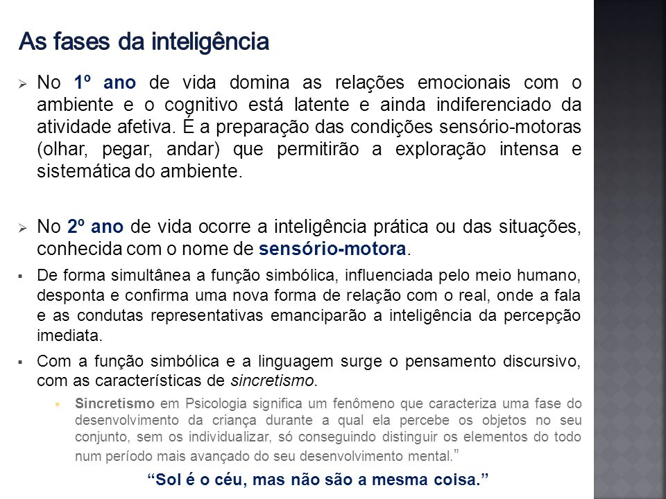 As fases da inteligência