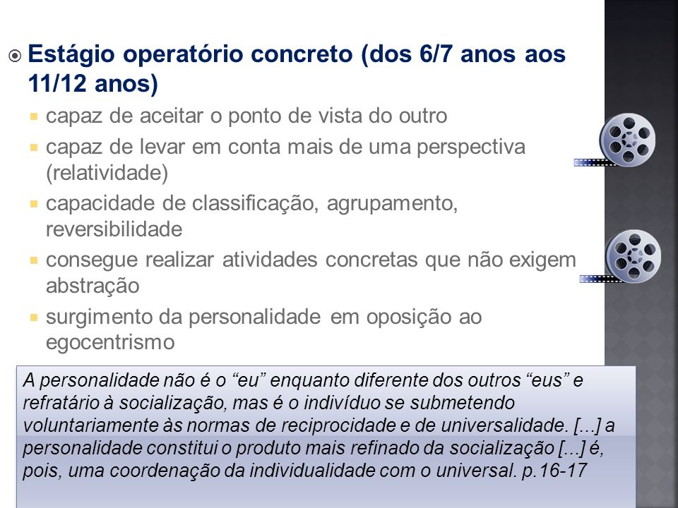 Estágio operatório concreto (dos 6/7 anos aos 11/12 anos)