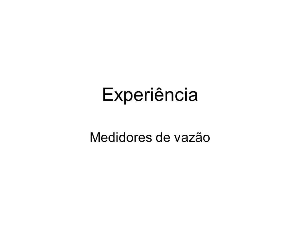 Experiência Medidores de vazão