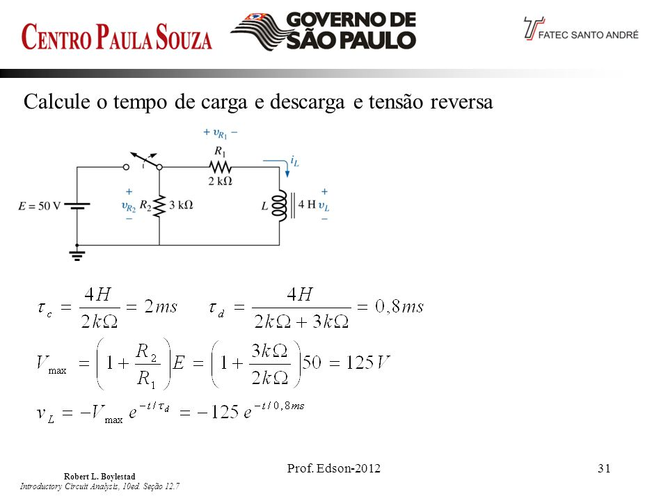 Robert L. Boylestad Introductory Circuit Analysis, 10ed. Seção 12.7