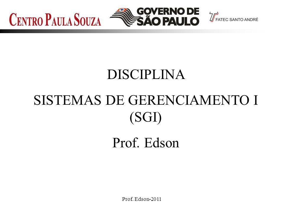 SISTEMAS DE GERENCIAMENTO I (SGI)