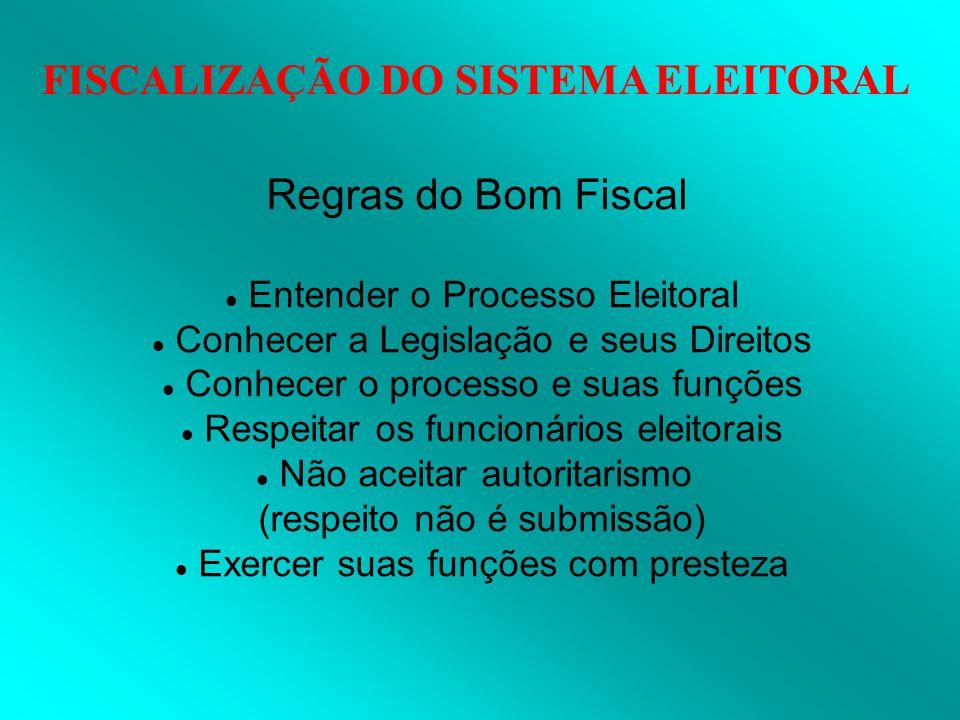 Regras do Bom Fiscal Entender o Processo Eleitoral