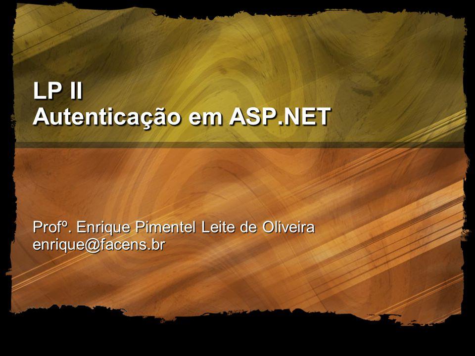 LP II Autenticação em ASP.NET