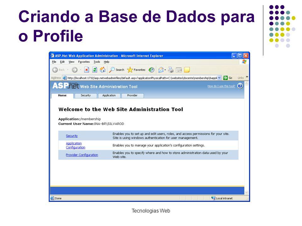 Criando a Base de Dados para o Profile