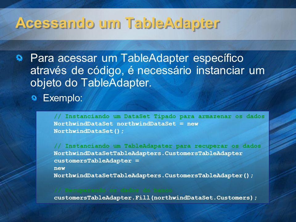 Acessando um TableAdapter