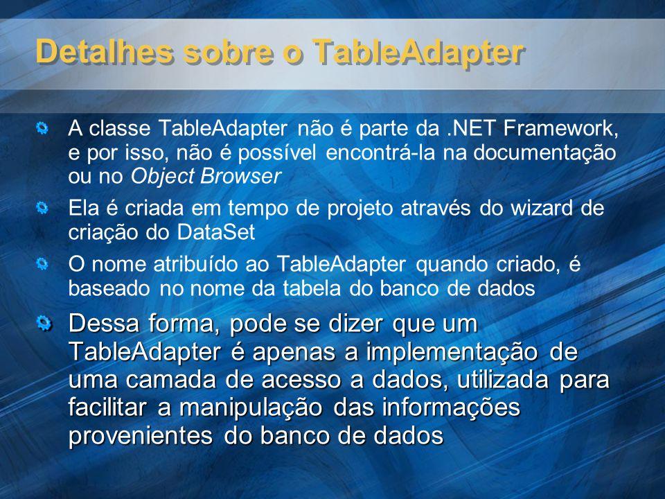 Detalhes sobre o TableAdapter