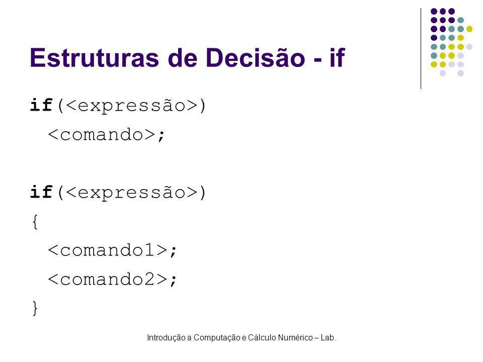 Estruturas de Decisão - if