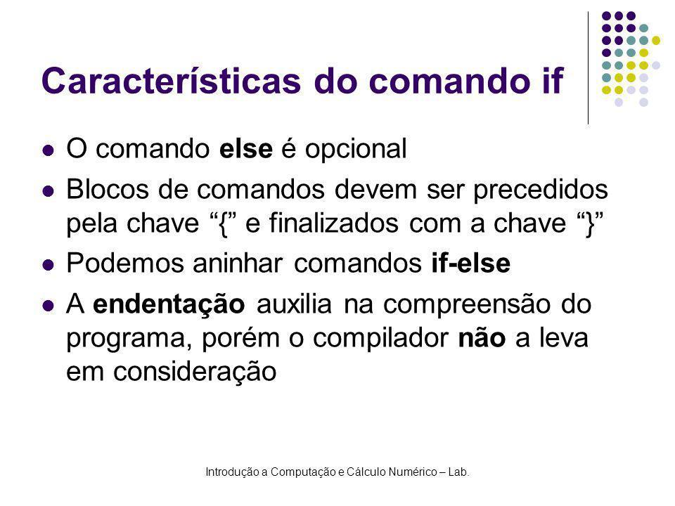 Características do comando if