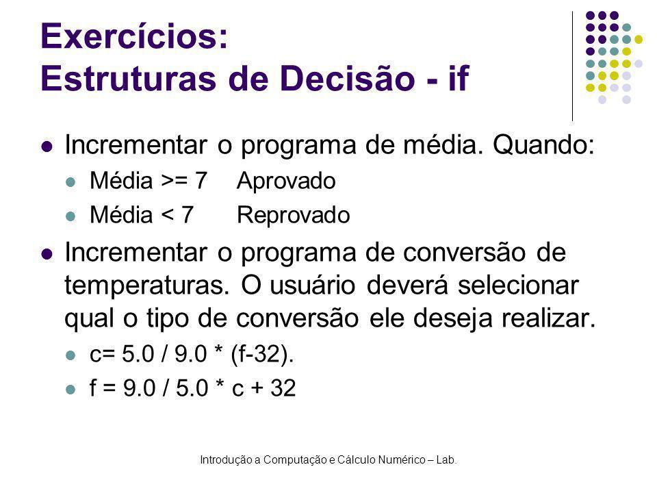 Exercícios: Estruturas de Decisão - if