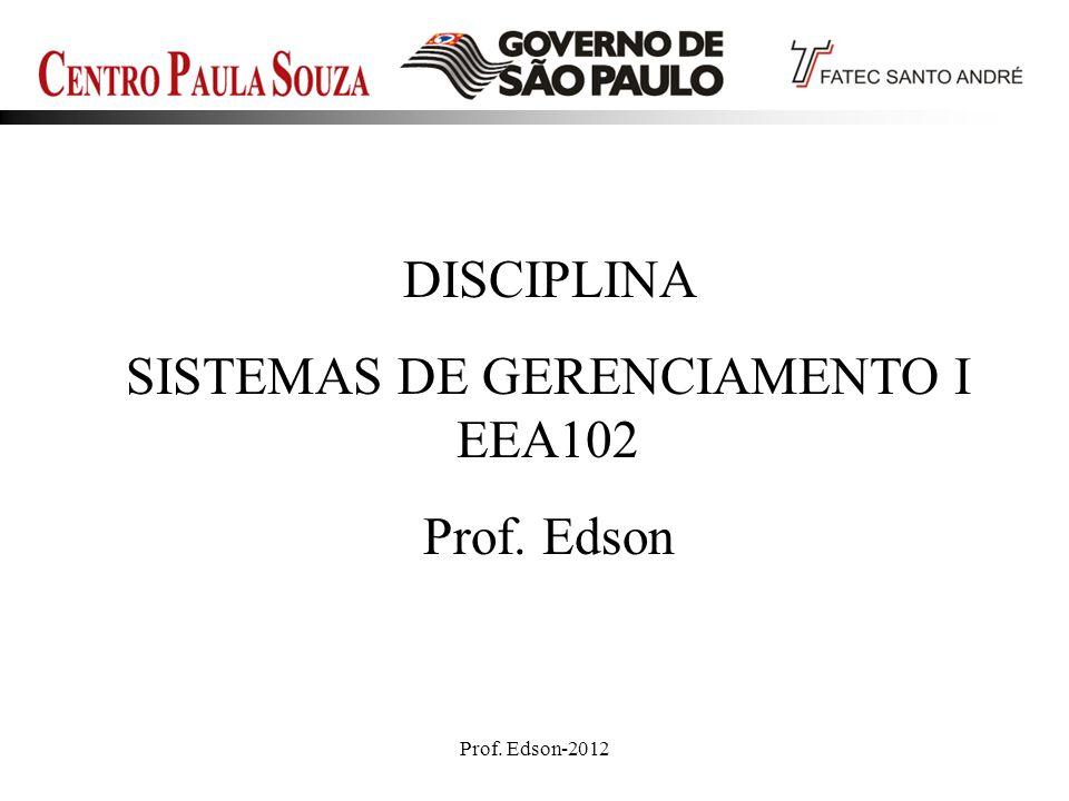 SISTEMAS DE GERENCIAMENTO I EEA102