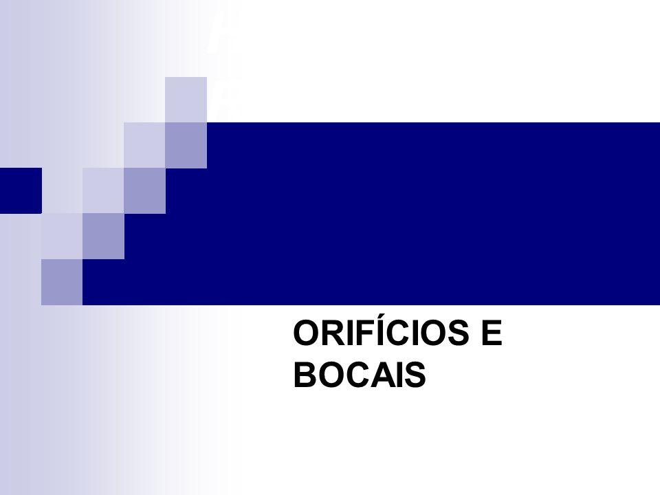 HIDROMETRIA ORIFÍCIOS E BOCAIS